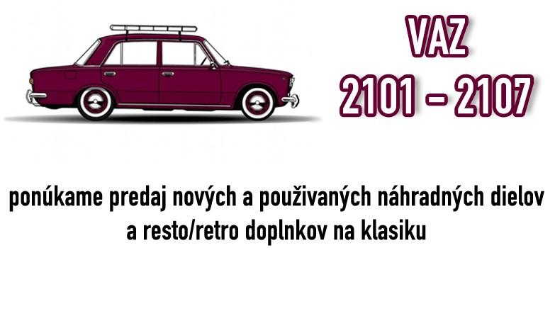 VAZ 2101-2107 náhradne diely